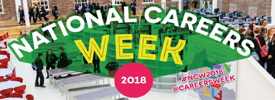 National Careers Week 2018 – 5-10 March.